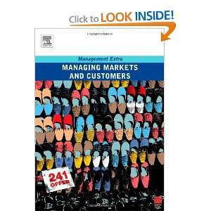 Markets and Customers Management Extra (9780750680202) Elearn Books