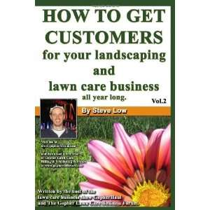 How To Get Customers For Your Landscaping And Lawn Care Business