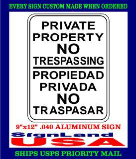 NO TRESPASSING SIGNS ENGLISH,SPANISH,Private Property Sign (3