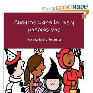 Vos (Spanish Edition) (9780557303922) Norma Estela Ferreyra Books