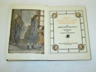 James Whitcomb Riley OLD SCHOOL DAY ROMANCES Illus by E. Stetson