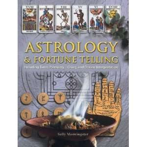 Astrology & Fortune Telling: Including Tarot, Palmistry, I Ching