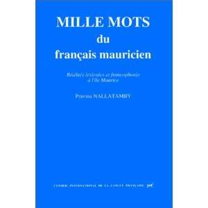 Maurice (French Edition) (9782853192644): Pravina Nallatamby: Books
