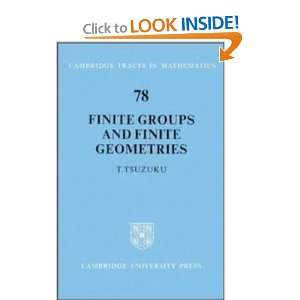 Finite Groups and Finite Geometries (Cambridge Tracts in