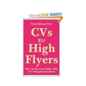 CVs for High Flyers (9788180563393) Rachel Bishop Firth