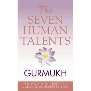 The Eight Human Talents: The Yoga Way to Restore Balance