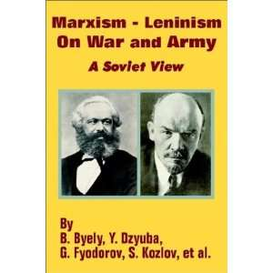 Marxism   Leninism On War and Army A Soviet View