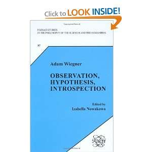 Observation, Hypothesis, Introspection (Poznañ Studies in