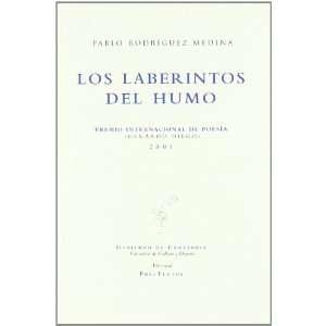 Los laberintos del humo (9788481914559) Pablo Rodríguez
