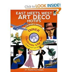 Meets West Art Deco Motifs CD ROM and Book (Dover Electronic Clip Art
