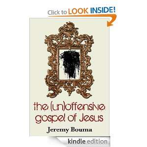 gospel of Jesus Jeremy Bouma, Scot McKnight  Kindle Store