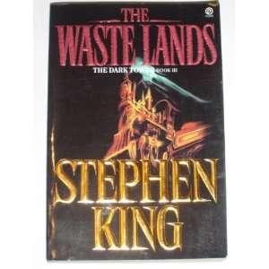 The Waste Lands (The Dark Tower Series, Bk. III): Stephen King: Books