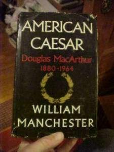Book AMERICAN CAESAR, GENERAL DOUGLAS MACARTHUR Biography, WW2