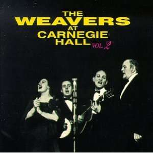 At Carnegie Hall 2 Weavers Music