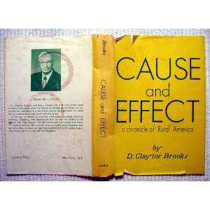 Cause and Effect D. Claytor Brooks Books