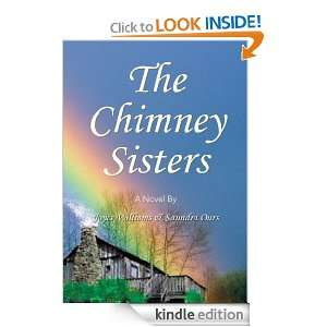 The Chimney Sisters:A Novel By: Saundra Ours, Joyce Williams: