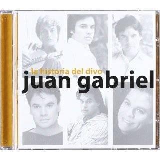 Canciones De Juan Gabriel Las Mas Bellas Canciones De Juan Gabriel