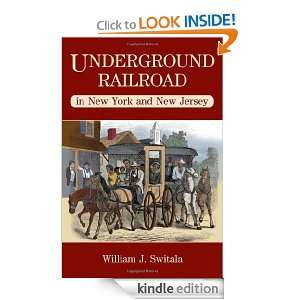 Underground Railroad in New York and New Jersey (The Underground