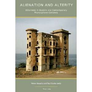 Alienation and Alterity (9783039115471): Paul Cooke, Helen