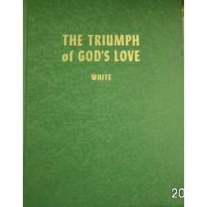 The Triumph of Gods Love Ellen G. White Books