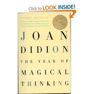 The Year Of Magical Thinking: Joan Didion: 9780007221745: