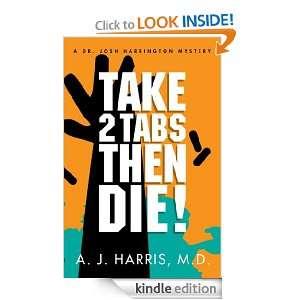 Then Die: RX A Prescription for Death (A Dr. Josh Harrington Mystery