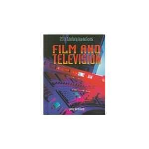 Film and Television (20th Century Inventions