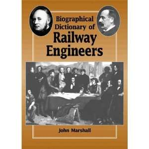 Biographical Dictionary of Railway Engineers (9780901461506) Books