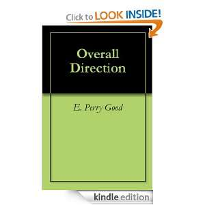 Overall Direction eBook E. Perry Good, Jeffrey Hale