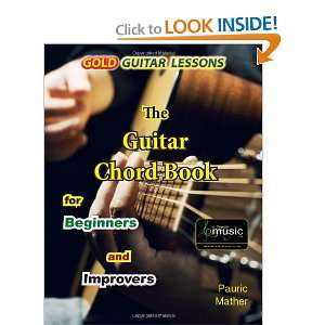 Gold Guitar Lessons: The Guitar Chord Bookfor Beginners