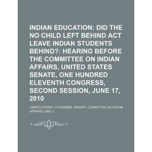 Indian education: did the No Child Left Behind Act leave