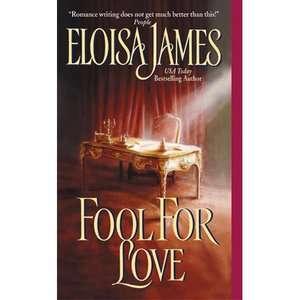 Fool for Love, James, Eloisa Romance