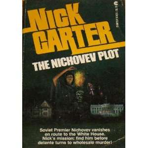 Nichovev Plot, The Nick Carter Books