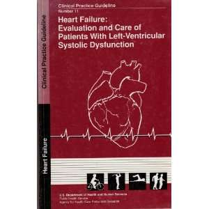 Heart Failure: Evaluation and Care of Patients With Left Ventricular