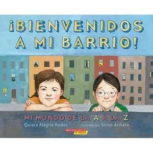 Bienvenidos A Mi Barrio Mi Mundo de la A A la Z, Hudes