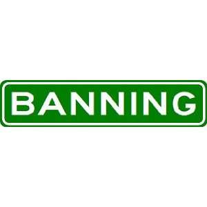 BANNING City Limit Sign   High Quality Aluminum  Sports