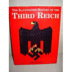 The Illustrated History of the Third Reich John Bradley Books