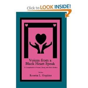 Black Heart Speak A Compilation of Poems, Essay, and Short Stories