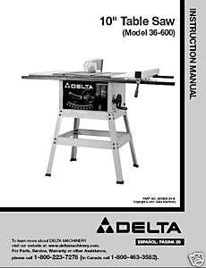 Delta 10 Table Saw Instruction Manual Model # 36 600