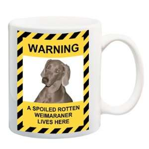 Weimaraner Spoiled Rotten Coffee Tea Mug 15 oz Everything
