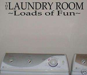 LAUNDRY ROOM LOADS OF FUN Vinyl Wall Lettering Sayings