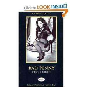 Bad Penny (Nexus) (9780352336613): Penny Birch: Books