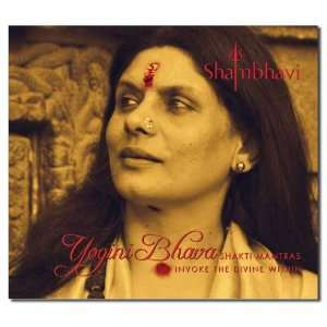 Yogini Bhava Shakti Mantras Invoke the Divine Within