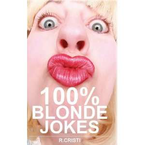 Jokes The Best Dumb, Funny, Clean, Short and Long Blonde Jokes Book