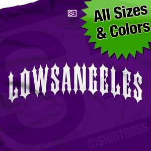 LowsAngeles Lowrider Los Angeles Shirt All Colors/Sizes