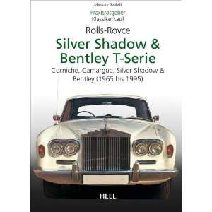 Praxisratgeber Klassikerkauf Rolls Royce Silver Shadow, Bentley T