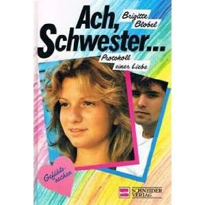 einer Liebe. ( Ab 13 J.)  Brigitte Blobel Bücher