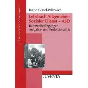 Soziale Arbeit)  Prof. Dr. Ingrid Gissel Palkovich Bücher