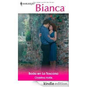 Boda en la toscana (Spanish Edition): CHRISTINA HOLLIS: