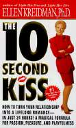 The 10 Second Kiss by Ellen Kreidman (Used, New, Out of Print